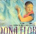 Dona Flor A Tall Tale About A Giant Woman With A Great Big Heart