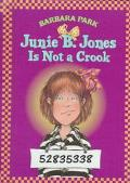Junie B. Jones Is Not a Crook
