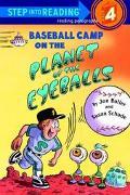 Baseball Camp on the Planet of the Eyeballs