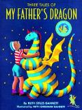 Three Tales of My Father's Dragon My Father's Dragon, Elmer and the Dragon, the Dragons of B...