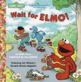 Wait for Elmo! (Jellybean Books)