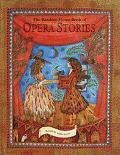 Random House Book of Opera Stories