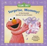 Surprise, Mommy! (Sesame Street Elmo's World)
