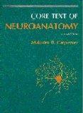 Core Text of Neuroanatomy