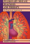 Pulmonary Disease Diagnosis and Therapy A Practical Approach