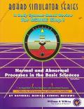 Normal and Abnormal Processes in the Basic Sciences