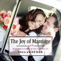 Joy of Marriage Inspiration and Encouragement for Couples