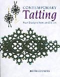 Contemporary Tatting New Designs From An Old Art