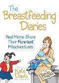 Misadventures in Breastfeeding