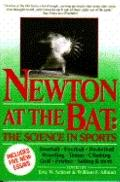 Newton at the Bat: The Science in Sports - Eric W. Schrier - Paperback - Rev. ed