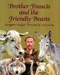Brother Francis and the Friendly Beasts - Margaret Hodges - Hardcover - 1st ed
