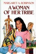 Woman of Her Tribe