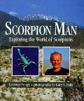 Scorpion Man: Exploring the World of Scorpions