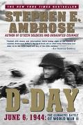 D-Day June 6, 1944 The Climactic Battle of World War II