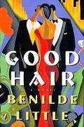 Good Hair A Novel
