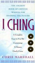 I Ching: The Ancient Book of Chinese Wisdom for Divining the Future - Chris Marshall - Paper...