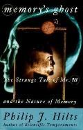 Memory's Ghost:nature of Memory...