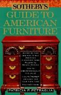 Sotheby's Guide to American Furniture - Patricia P. Petraglia - Paperback