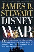 Disneywar Intrigue, Betrayal and Egomania in the Magic Kingdom