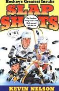 Slap Shots Hockey's Greatest Insults
