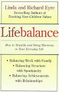 Lifebalance Balancing Work With Family and Personal Needs  Balancing Structure With Spontani...