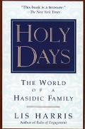 Holy Days The World of a Hasidic Family