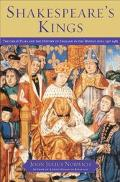 Shakespeare's Kings: The Great Play and the History of England in the Middle Ages - John Jul...