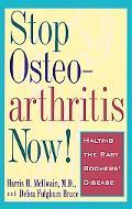 Stop Osteoarthritis Now Halting the Baby Boomers' Disease