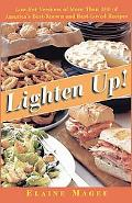Lighten Up! Low Fat Versions of More Than 100 of America's Best-Known, Best-Loved Recipes