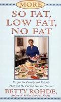 More So Fat, Low Fat, No Fat