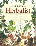 New Age Herbalist How to Use Herbs for Healing, Nutrition, Body Care, and Relaxation
