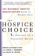 Hospice Choice In Pursuit of a Peaceful Death