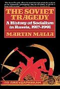 Soviet Tragedy A History of Socialism in Russia