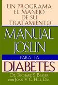 Manual Joslin Para la Diabetes/The Joslin Guide to Diabetes: Un Programa Para El Manejo De S...