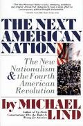 Next American Nation The New Nationalism and the Fourth American Revolution