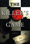 Killer's Game - Jay R. Bonansinga - Hardcover