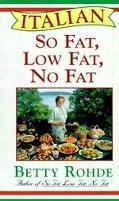 Italian so Fat, Low Fat, No Fat