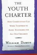 Youth Charter How Communities Can Work Together to Raise Standards for All Our Children