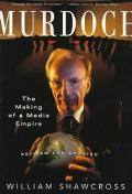 Murdoch The Making of a Media Empire