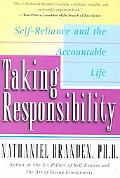 Taking Responsibility Self-Reliance and the Accountable Life