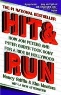 Hit & Run How Jon Peters and Peter Guber Took Sony for a Ride in Hollywood
