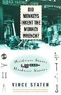 Did Monkeys Invent the Monkey Wrench? Hardware Stores and Hardware Stories