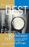 Scribner's Best of the Fiction Workshops 1997