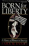 Born for Liberty A History of Women in America
