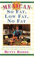 Mexican So Fat, Low Fat, No Fat