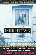 Inheritance How Three Familes and the American Political Majority Moved from Left to Right