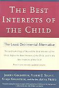 Best Interests of the Child The Least Detrimental Alternative