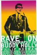 Rave on: The Biography of Buddy Holly - Philip Norman - Paperback - 1 FIRESIDE