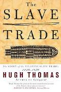 Slave Trade The Story of the Atlantic Slave Trade 1440-1870