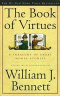 Book of Virtues A Treasury of Great Moral Stories